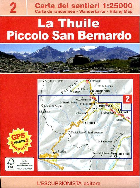 ESC-02  La Thuile, Piccolo San Bernardino | wandelkaart 1:25.000 9788898520114  Escursionista Carta dei Sentieri 1:25.000  Wandelkaarten Aosta, Gran Paradiso