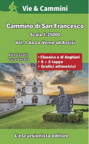 Cammino di San Francesco vol.1 La Verna - Assisi 9788898520848 A. Zavatti Escursionista   Wandelgidsen Midden-Italië