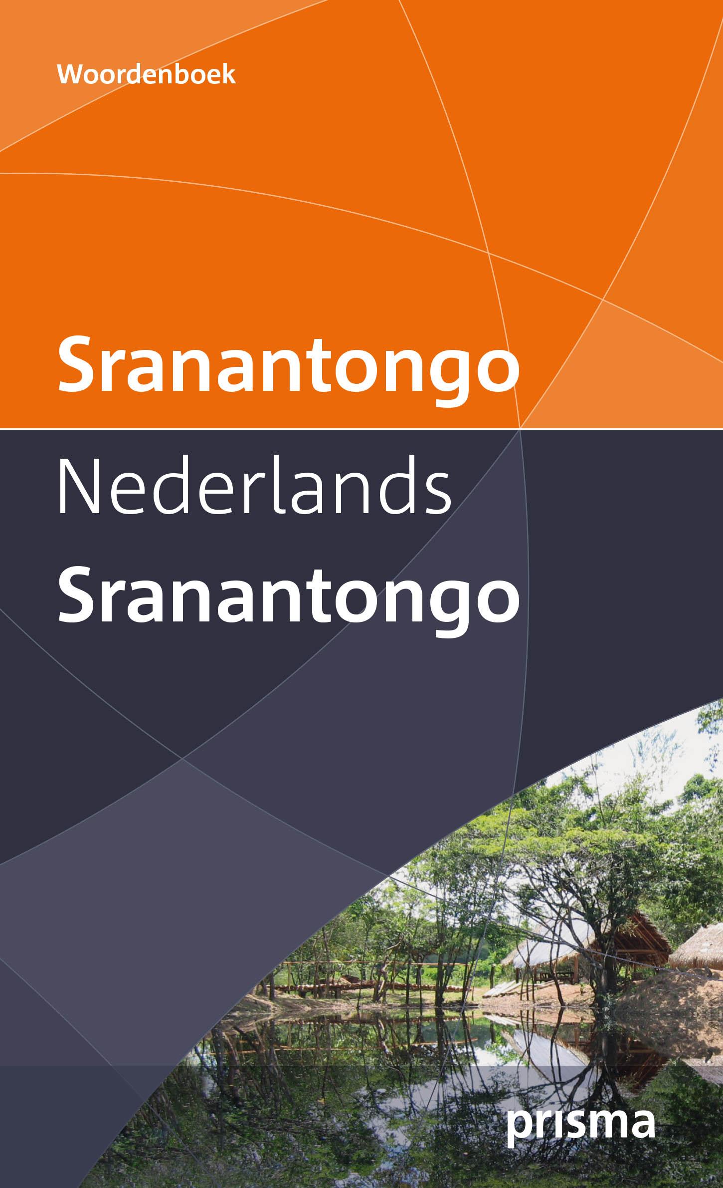 Prisma Woordenboek Sranantongo 9789000330249  Spectrum Prisma Woordenboeken  Taalgidsen en Woordenboeken Suriname, Frans en Brits Guyana