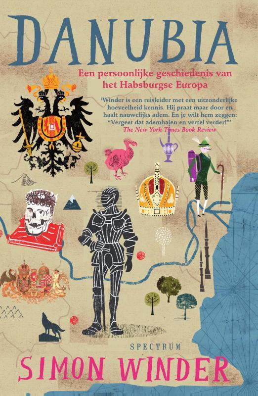 Danubia | Simon Winder 9789000337774 Simon Winder Spectrum   Historische reisgidsen, Landeninformatie Europa
