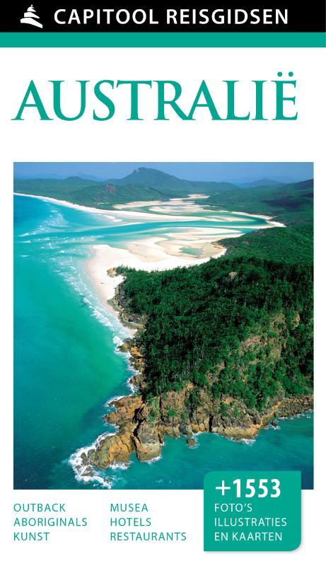 Capitool gids Australie 9789000341443  Unieboek Capitool Reisgidsen  Reisgidsen Australië