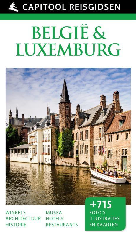Capitool gids België & Luxemburg 9789000341481  Unieboek Capitool Reisgidsen  Reisgidsen België & Luxemburg