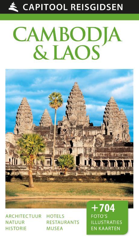 Capitool gids Cambodja en Laos 9789000341566  Unieboek Capitool Reisgidsen  Reisgidsen Indochina