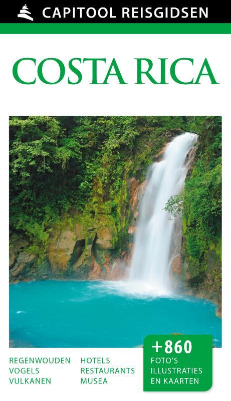 Capitool Costa Rica 9789000341603  Unieboek Capitool Reisgidsen  Reisgidsen Costa Rica