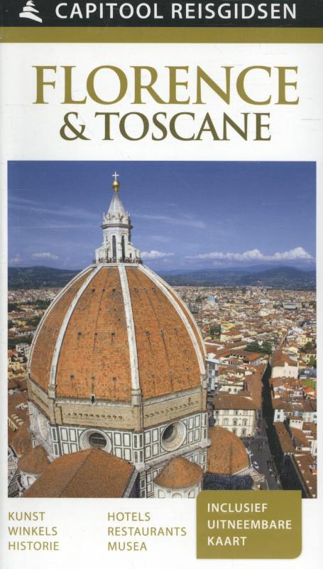 Capitool gids Florence + Toscane 9789000341689  Unieboek Capitool Reisgidsen  Reisgidsen Toscane, Florence
