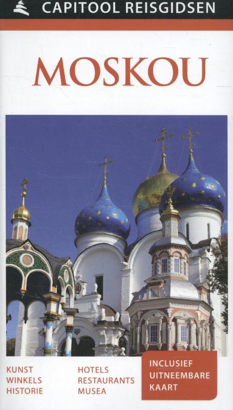 Capitool Moskou 9789000342006  Unieboek Capitool Reisgidsen  Reisgidsen Europees Rusland