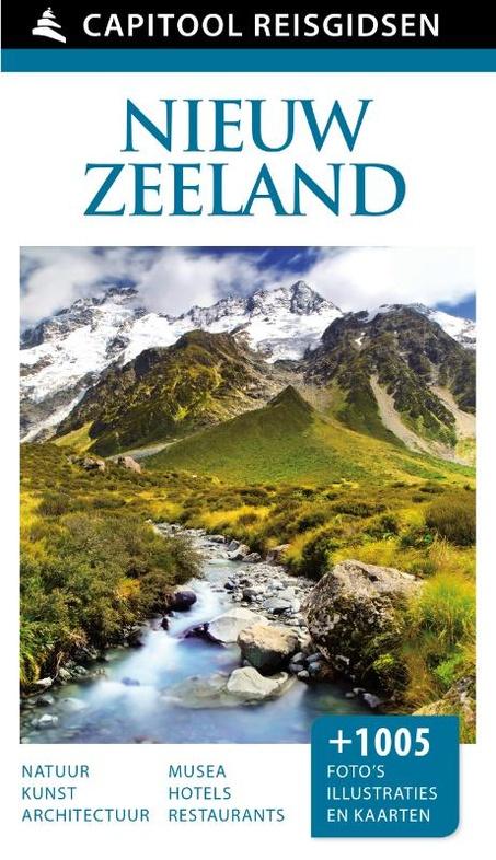 Capitool gids Nieuw-Zeeland 9789000342051  Unieboek Capitool Reisgidsen  Reisgidsen Nieuw Zeeland