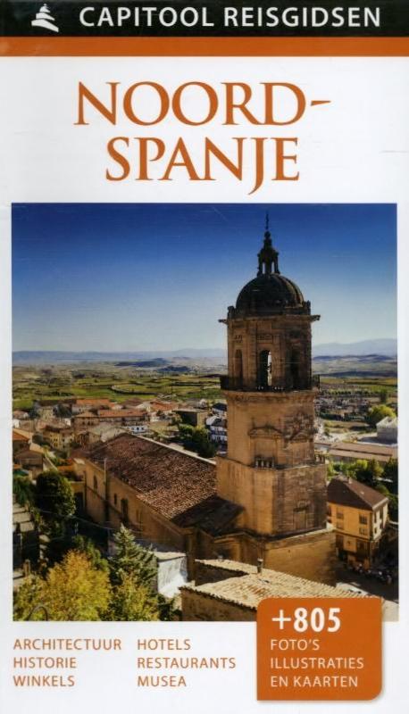 Capitool gids Noord-Spanje 9789000342068  Unieboek Capitool Reisgidsen  Reisgidsen Noordwest-Spanje