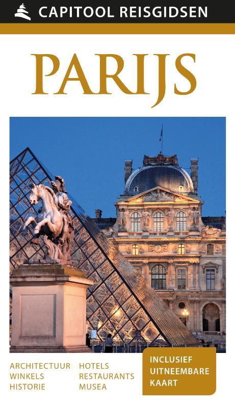 Capitool gids Parijs 9789000342099  Unieboek Capitool Reisgidsen  Reisgidsen Parijs, Île-de-France