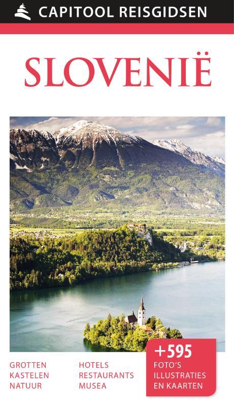 Capitool Slovenië 9789000342211  Unieboek Capitool Reisgidsen  Reisgidsen Slovenië