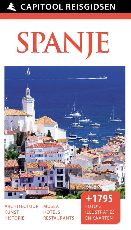 Capitool gids Spanje 9789000342228  Unieboek Capitool Reisgidsen  Reisgidsen Spanje