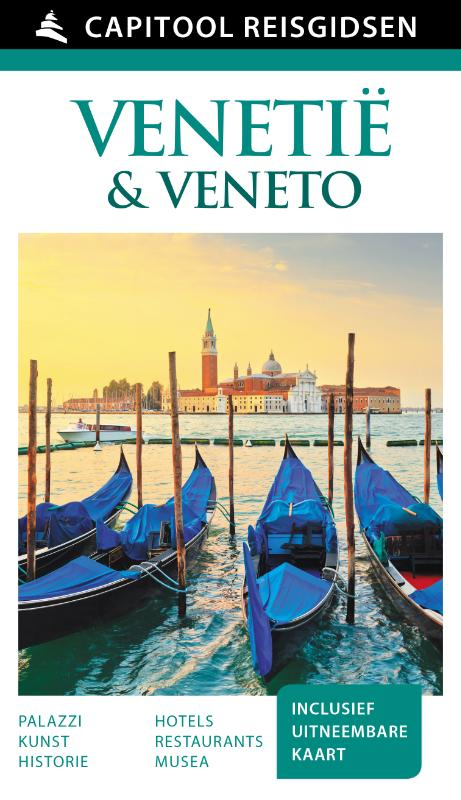 Capitool gids Venetië & Veneto 9789000342327  Unieboek Capitool Reisgidsen  Reisgidsen Venetië, Veneto, Friuli