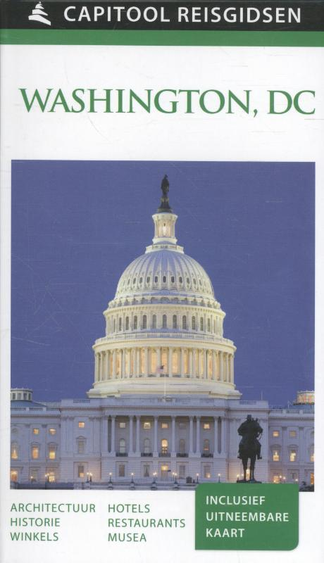 Capitool gids Washington DC 9789000342341  Unieboek Capitool Reisgidsen  Reisgidsen New York, Pennsylvania, Washington DC