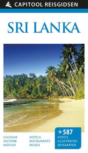 Capitool Sri Lanka 9789000354641  Unieboek Capitool Reisgidsen  Reisgidsen Sri Lanka
