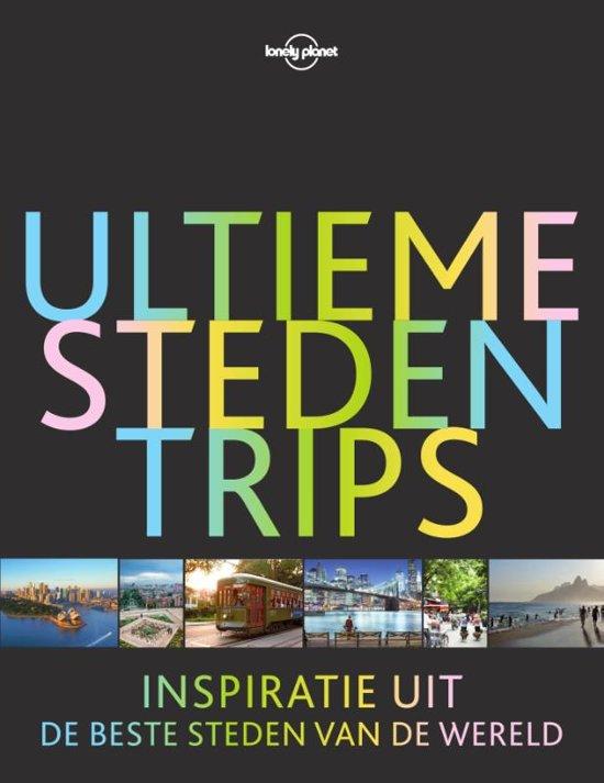 Lonely Planet: Ultieme Stedentrips 9789000355310  Spectrum   Reisgidsen Wereld als geheel