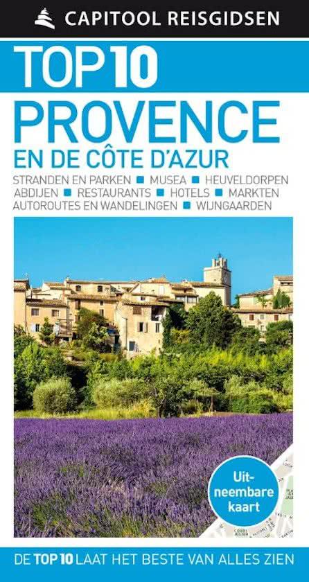 Capitool Top 10 Provence en de Côte d'Azur 9789000356607  Unieboek Capitool Top 10  Reisgidsen Côte d'Azur, Provence, Marseille, Camargue