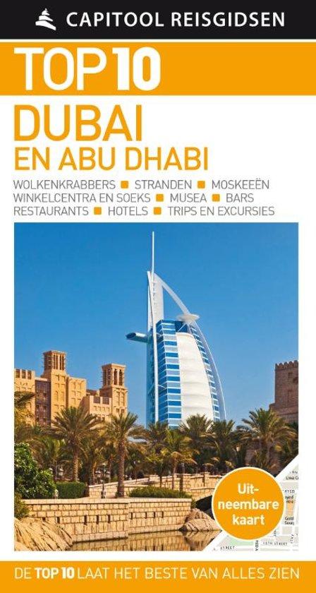 Capitool Top 10 Dubai en Abu Dhabi 9789000360758  Unieboek Capitool Top 10  Reisgidsen Oman, Abu Dhabi, Dubai, Saudi-Arabië, Jemen