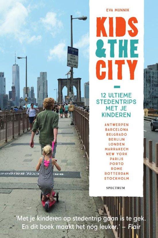 Kids & the City 9789000362318  Spectrum   Reisgidsen, Reizen met kinderen Europa