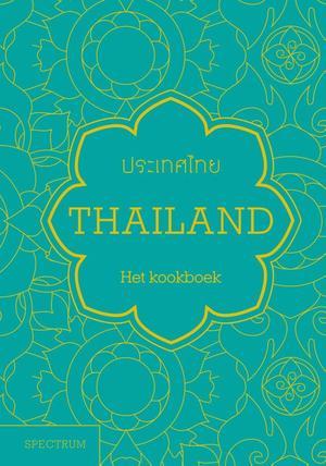 Thailand - het kookboek | Jean-Pierre Gabriel 9789000363971  Spectrum   Culinaire reisgidsen Thailand