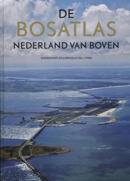 De Bosatlas Nederland van boven 9789001120030  Noordhoff Atlasproducties   Fotoboeken Nederland