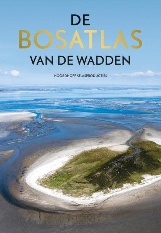 De Bosatlas van de Wadden 9789001120160  Noordhoff   Landeninformatie Waddeneilanden en Waddenzee