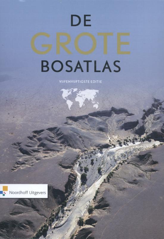 De Grote Bosatlas 55e editie 9789001120351  Noordhoff   Wegenatlassen Wereld als geheel