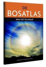 De bosatlas van het klimaat 9789001120894  Noordhoff   Natuurgidsen Nederland