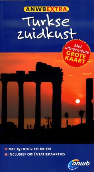 ANWB Extra reisgids Turkse Zuidkust 9789018033736  ANWB ANWB Extra reisgidsjes  Reisgidsen Turkse Riviera, overig Turkije