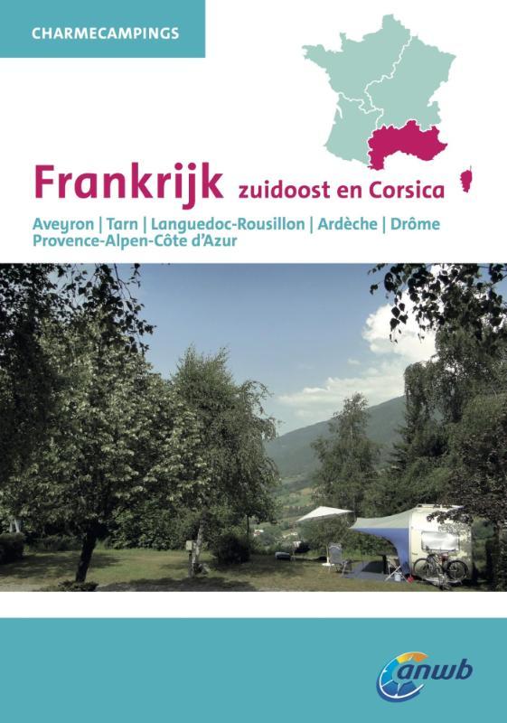 Charme Campings Zuidoost-Frankrijk 9789018038458  ANWB ANWB Campinggidsen  Campinggidsen Zuidoost-Frankrijk
