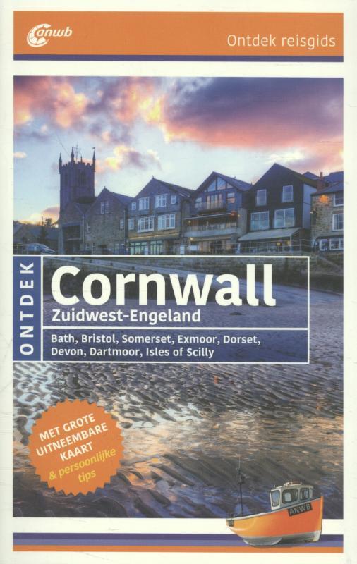 ANWB reisgids Ontdek Cornwall, Zuidwest-Engeland 9789018039417  ANWB ANWB Ontdek gidsen  Reisgidsen Cornwall, Devon, Somerset, Dorset