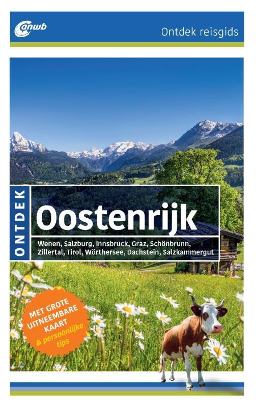 ANWB reisgids Ontdek Oostenrijk 9789018040031  ANWB ANWB Ontdek gidsen  Reisgidsen Oostenrijk