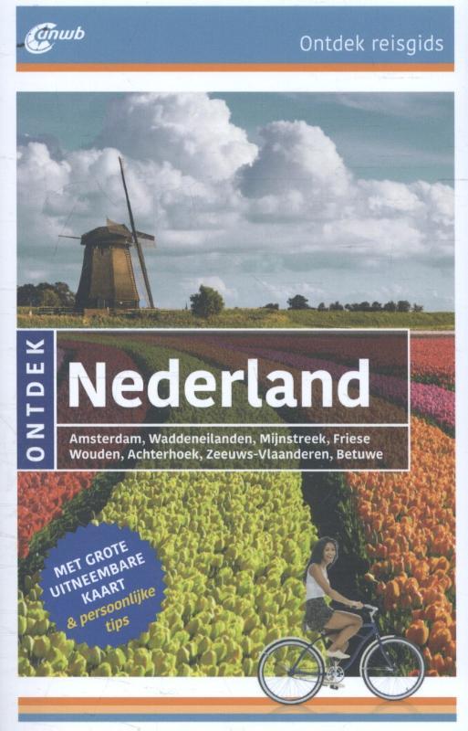 ANWB reisgids Ontdek Nederland 9789018040062  ANWB ANWB Ontdek gidsen  Reisgidsen Nederland