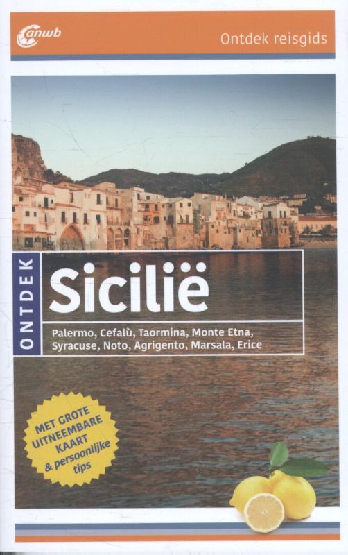 ANWB reisgids Ontdek Sicilië 9789018040192  ANWB ANWB Ontdek gidsen  Reisgidsen Sicilië
