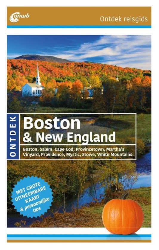 ANWB reisgids Ontdek New England, Boston 9789018041311  ANWB ANWB Ontdek gidsen  Reisgidsen New England