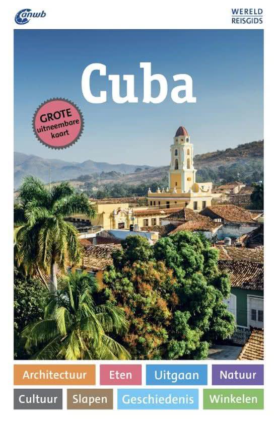 ANWB Wereldreisgids Cuba 9789018041342  ANWB Wereldreisgidsen  Reisgidsen Cuba
