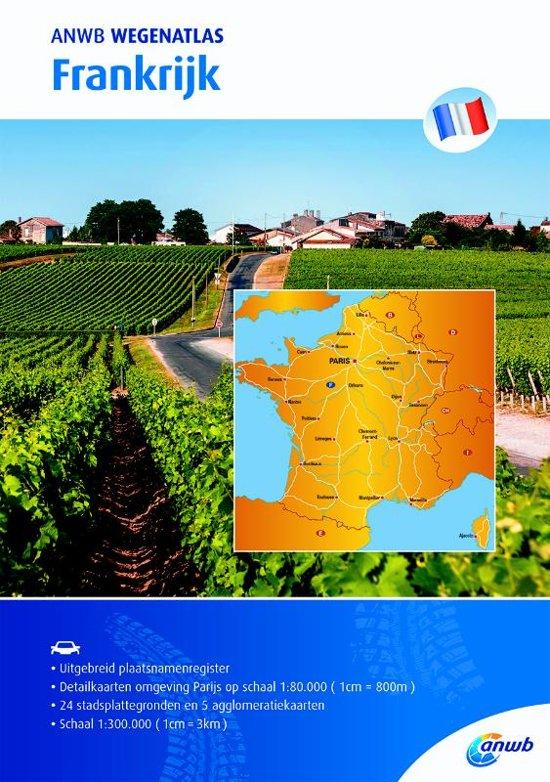 ANWB Wegenatlas Frankrijk 1/300.000 9789018043094  ANWB ANWB Wegenatlassen  Wegenatlassen Frankrijk
