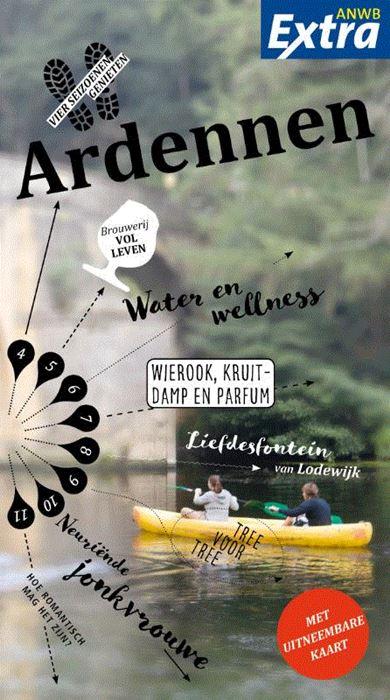 ANWB Extra reisgids Ardennen 9789018043339  ANWB ANWB Extra reisgidsjes  Reisgidsen Wallonië (Ardennen)