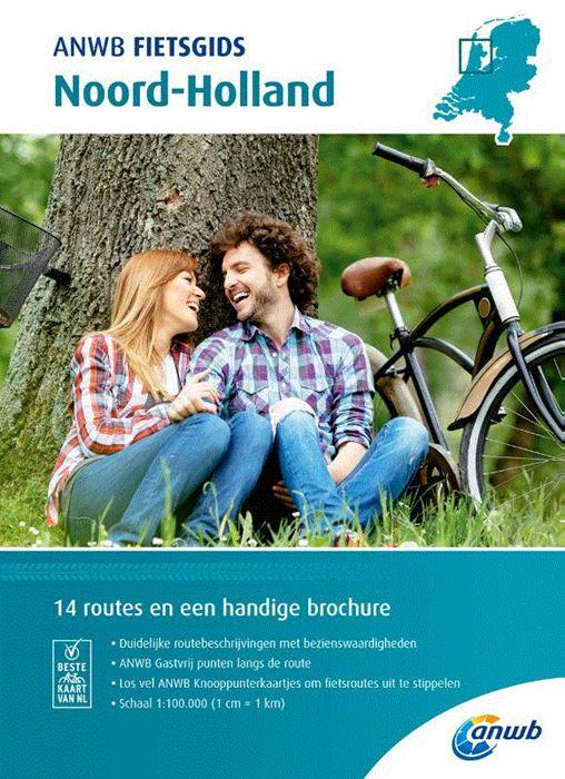 ANWB Fietsgids 07 - Noord-Holland 9789018043551  ANWB ANWB fietsgidsen  Fietsgidsen Noord-Holland