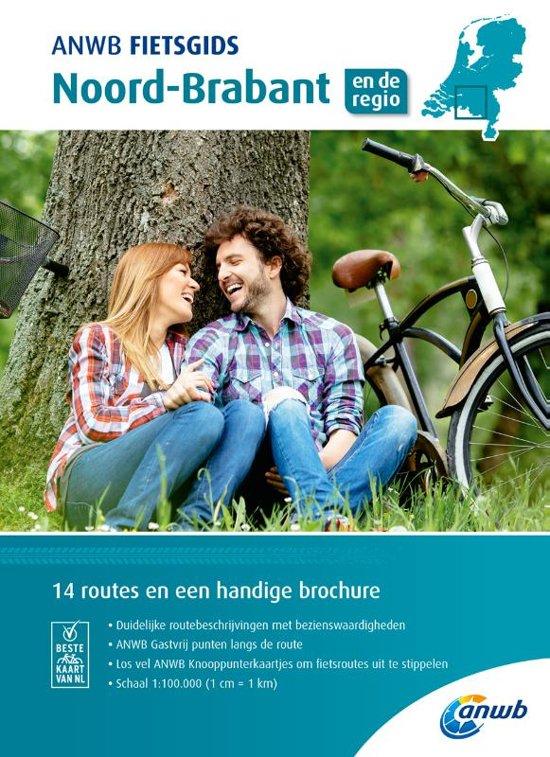 ANWB Fietsgids 10 - Noord-Brabant 9789018043582  ANWB ANWB fietsgidsen  Fietsgidsen Noord-Brabant