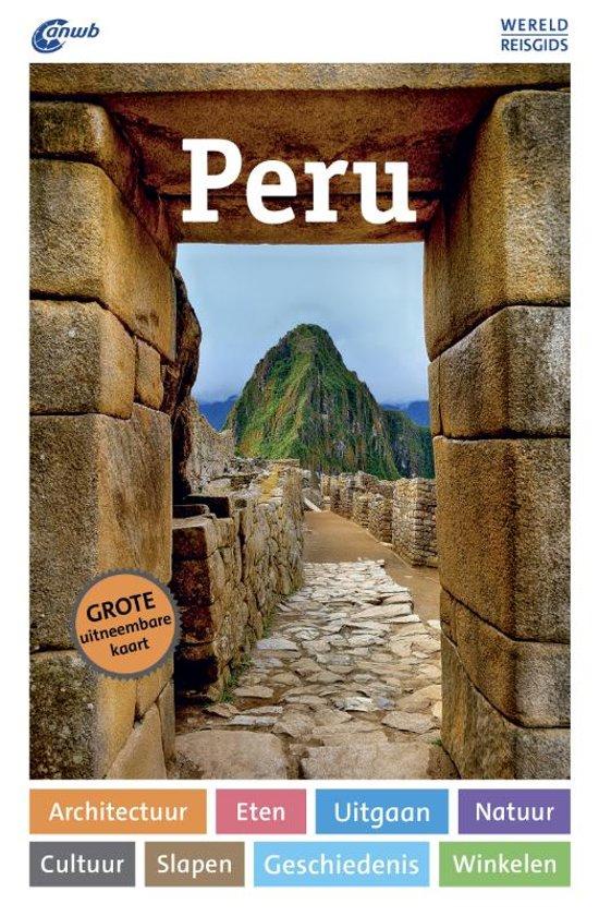 ANWB Wereldreisgids Peru 9789018044060  ANWB Wereldreisgidsen  Reisgidsen Peru