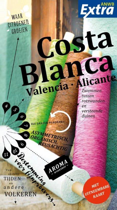 ANWB Extra reisgids Costa Blanca 9789018044077  ANWB ANWB Extra reisgidsjes  Reisgidsen Costa Blanca