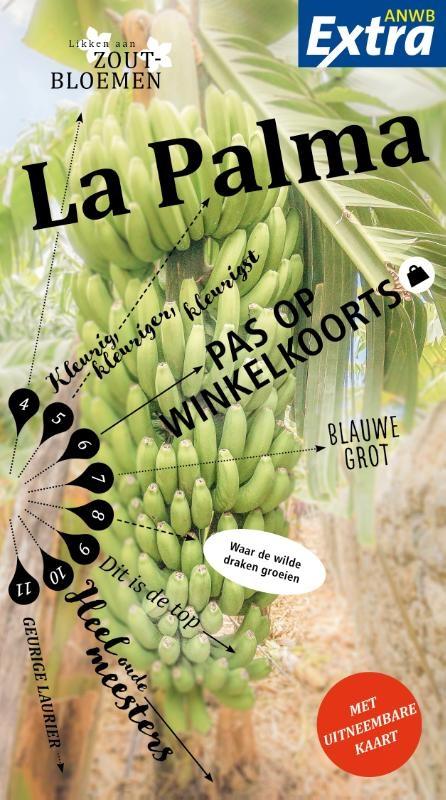 ANWB Extra reisgids La Palma 9789018044411  ANWB ANWB Extra reisgidsjes  Reisgidsen La Palma