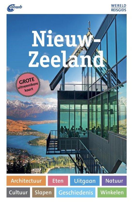 ANWB Wereldreisgids Nieuw-Zeeland 9789018044602  ANWB Wereldreisgidsen  Reisgidsen Nieuw Zeeland