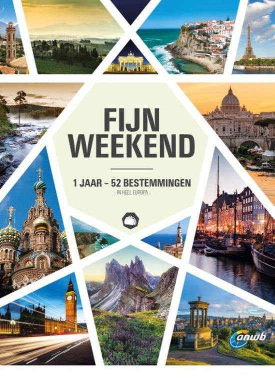 Fijn Weekend | reisgids 9789018045494  ANWB   Cadeau-artikelen, Reisgidsen Europa