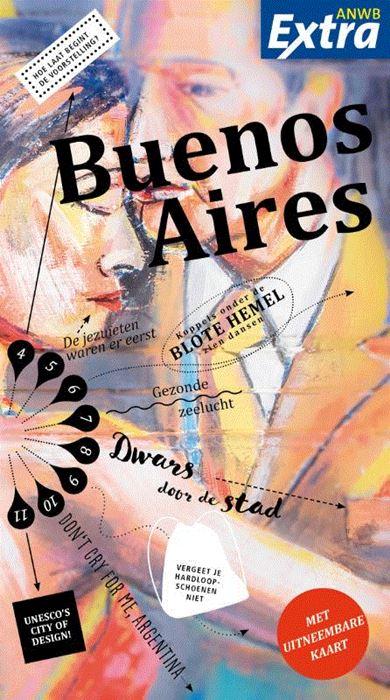 ANWB Extra reisgids Buenos Aires 9789018045555  ANWB ANWB Extra reisgidsjes  Reisgidsen Argentinië