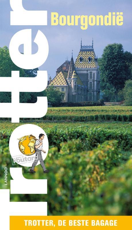 Trotter Bourgondië 9789020972702  Lannoo Trotter  Reisgidsen Bourgogne