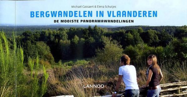 Bergwandelen in Vlaanderen 9789020987218  Lannoo   Wandelgidsen Vlaanderen