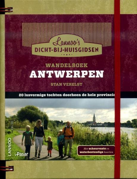Antwerpen (provincie) 9789020992755  Lannoo Dicht-bij-huis-gids  Wandelgidsen Vlaanderen & Brussel