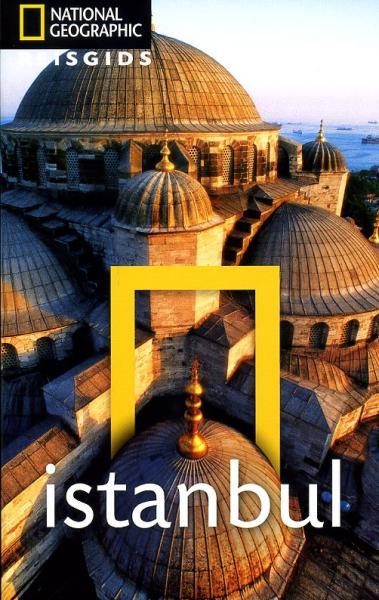 National Geographic Istanbul 9789021550848  Kosmos National Geographic  Reisgidsen Europees Turkije met Istanbul