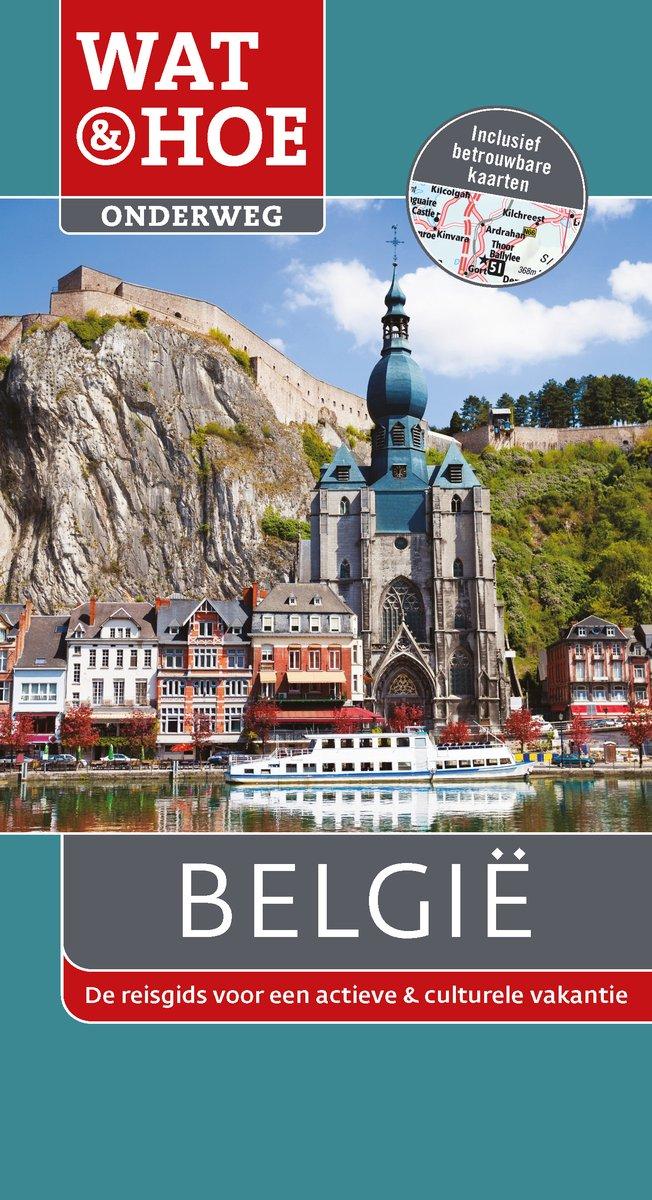 Wat & Hoe: België 9789021561332  Kosmos Wat & Hoe  Reisgidsen België & Luxemburg